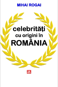 Celebrități cu origini în România