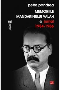 Memoriile mandarinului valah. Jurnal 1954-1956