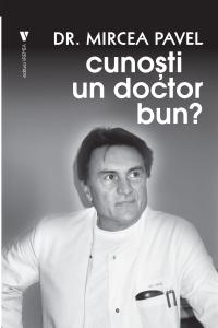 Cunoști un doctor bun?