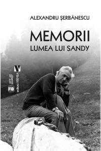 Memorii. Lumea lui Sandy