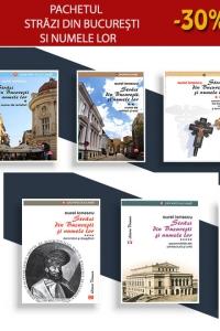 Pachetul Străzi din București și numele lor