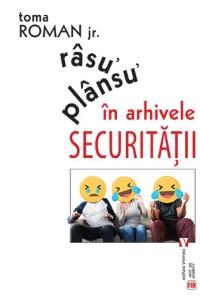 Râsu᾽ plânsu᾽ în arhivele Securităţii