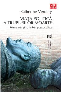 Viaţa politică a trupurilor moarte